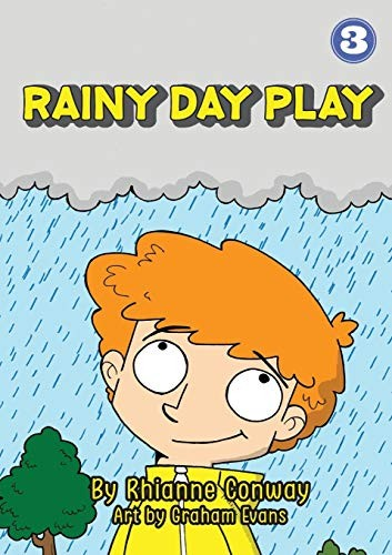 Rainy Day Play by Rhianne Conway