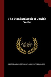 Cover of: The Standard Book of Jewish Verse | George Alexander Kohut, Joseph Friedlander