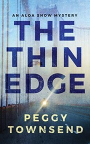 Cover of: The Thin Edge (Aloa Snow) | Peggy Townsend