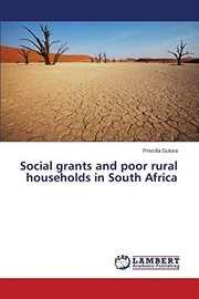 Cover of: Social grants and poor rural households in South Africa | Gutura Priscilla