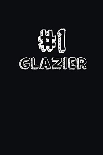 #1 Glazier: Blank Lined Composition Notebook Journals to Write In by SS Custom Designs