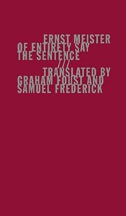 Cover of: Of Entirety Say the Sentence | Ernst Meister