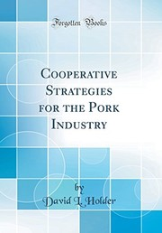 Cover of: Cooperative Strategies for the Pork Industry  (Classic Reprint) | David L. Holder