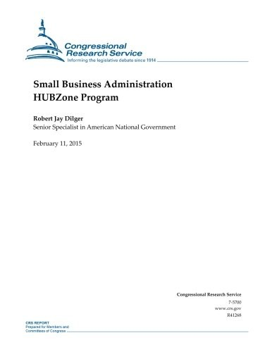 Small Business Administration HUBZone Program (CRS Reports) by Congressional Research Service