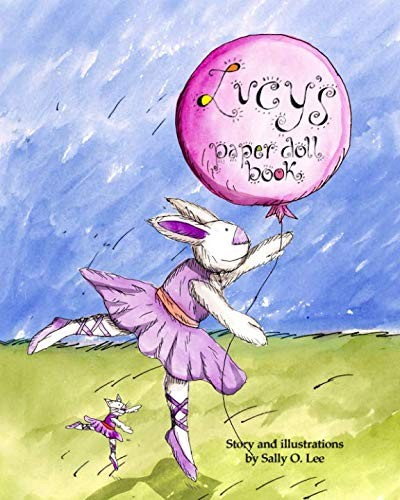 Lucy's Paper Doll Book by Ms Sally Osgood Lee