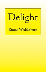 Cover of: Delight | Emma Wedderburn