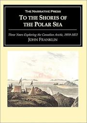 Cover of: To the Shores of the Polar Sea by John Franklin