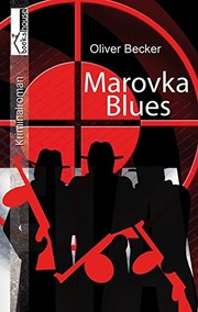 Cover of: Marovka Blues | Oliver Becker