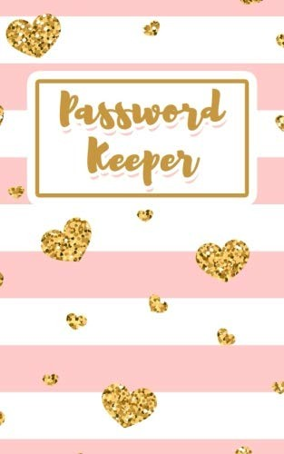 Password Keeper: Never Lose a Password Again! Password Logbook to Store and Organize Important Information - with Alphabetical Index (5x8) (V2) by Notebooks and Journals to Write In