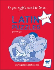 Cover of: Latin Puzzles Book 1 (So You Really Want to Learn) | Julian Morgan