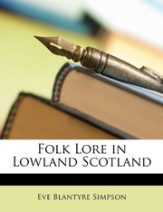 Cover of: Folk Lore in Lowland Scotland | Eve Blantyre Simpson