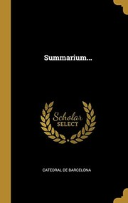 Cover of: Summarium... (Latin Edition) | Catedral de Barcelona