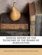 Cover of: Annual report of the Secretary of the Board of Agriculture |