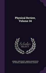 Cover of: Physical Review, Volume 34 |