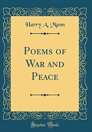 Cover of: Poems of War and Peace (Classic Reprint) | Harry A. Munn