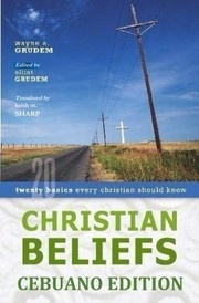 Cover of: Christian Beliefs Cebuano Edition | Keith M Sharp