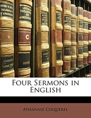 Cover of: Four Sermons in English | Athanase Coquerel