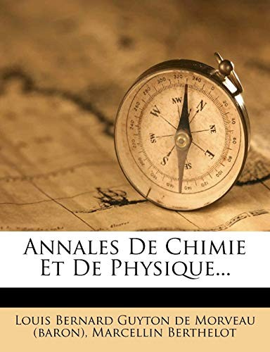 Annales De Chimie Et De Physique... (French Edition) by Marcellin Berthelot