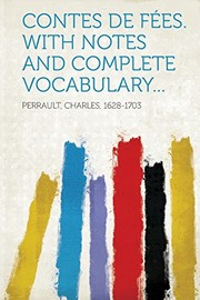 Cover of: Contes de fées. With notes and complete vocabulary... (French Edition) |