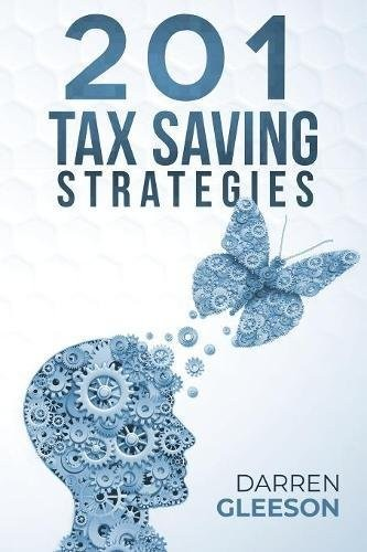 201 Tax Saving Strategies by Darren Gleeson