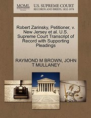 Cover of: Robert Zarinsky, Petitioner, v. New Jersey et al. U.S. Supreme Court Transcript of Record with Supporting Pleadings | RAYMOND M BROWN, JOHN T MULLANEY