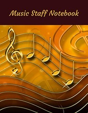 Cover of: Music Staff Notebook: Blank music staff notebook; manuscript notebook | Atkins Avenue Books