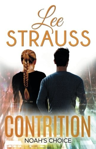 Contrition: Book 3 in The Perception Trilogy (The Perception Series) (Volume 3) by Lee Strauss, Elle Strauss