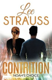 Cover of: Contrition: Book 3 in The Perception Trilogy (The Perception Series) (Volume 3) | Lee Strauss, Elle Strauss