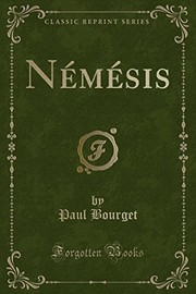 Cover of: Némésis (Classic Reprint) (French Edition) | Paul Bourget