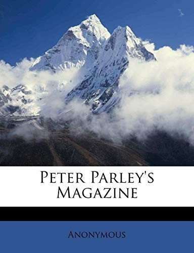 Peter Parley's Magazine by Anonymous