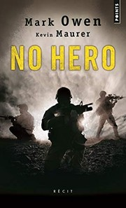 Cover of: No hero | Mark Owen, Kevin Maurer