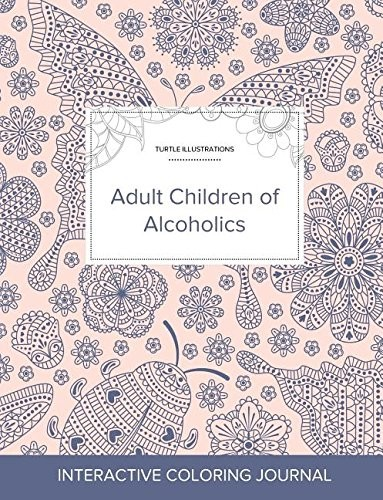 Adult Coloring Journal: Adult Children of Alcoholics (Turtle Illustrations, Ladybug) by Courtney Wegner
