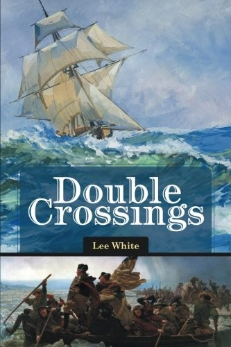 Double Crossings by Lee White