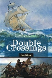 Cover of: Double Crossings | Lee White