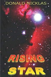 Cover of: Rising Star (The Adventures of Christopher Slone) | Donald Nicklas