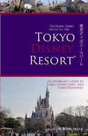 Cover of: Travelers Series Guide to the Tokyo Disney Resort | Travis Medley