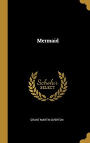 Cover of: Mermaid | Grant Martin Overton