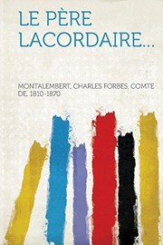 Cover of: Le père Lacordaire... (French Edition) |