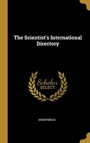 Cover of: The Scientist's International Directory | Anonymous
