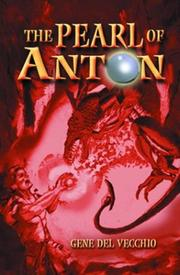 Cover of: The Pearl of Anton by Gene Del Vecchio