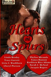 Cover of: Hearts and Spurs | Linda Broday, Livia J Washburn, Cheryl Pierson, Sarah J McNeal, Tanya Hanson, Jacquie Rogers, Tracy Garrett, Phyliss Miranda, Kathleen Rice Adams