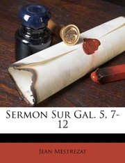 Cover of: Sermon Sur Gal. 5, 7-12 (French Edition) | Jean Mestrezat
