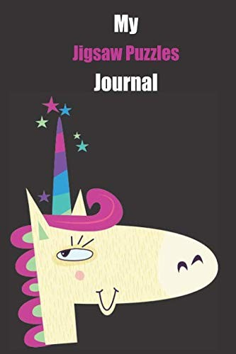 My Jigsaw Puzzles Journal: With A Cute Unicorn, Blank Lined Notebook Journal Gift Idea With Black Background Cover by Ukouw Publishing