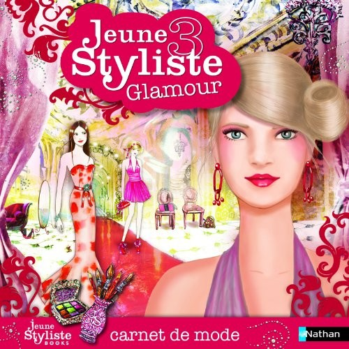 Jeune Styliste 3 Glamour (French Edition) by Pascale Andon