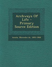 Cover of: Archways Of Life |