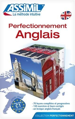 Perfectionnement Anglais - learn advanced English for French speakers (Book only-CD's sold separately) (French Edition) by Assimil