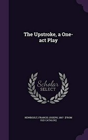 Cover of: The Upstroke, a One-Act Play |