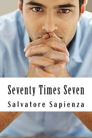 Cover of: Seventy Times Seven | Salvatore Sapienza