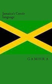 Cover of: Jamaica's Creole language | Sadie Turner, penric gamhra