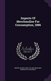 Cover of: Imports Of Merchandise For Consumption, 1896 |